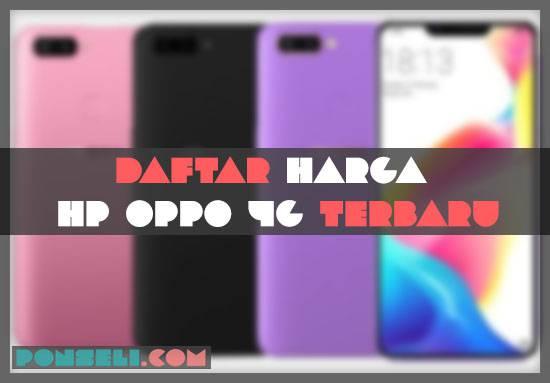 Daftar Harga Hp Oppo 4G Terbaru