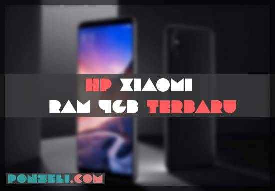Daftar Harga Hp Xiaomi Ram 4GB