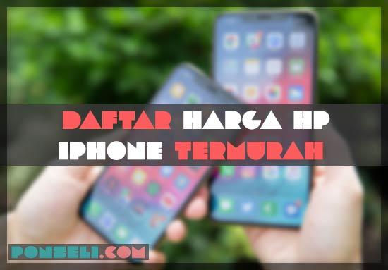 √ Daftar Harga iPhone 2019   Terbaru   Termurah  ad4b0111d1