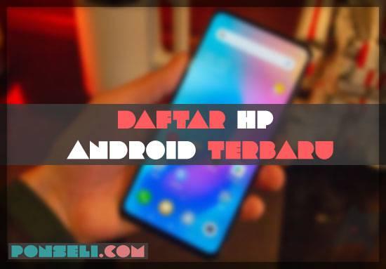 Daftar Hp Android Terbaru
