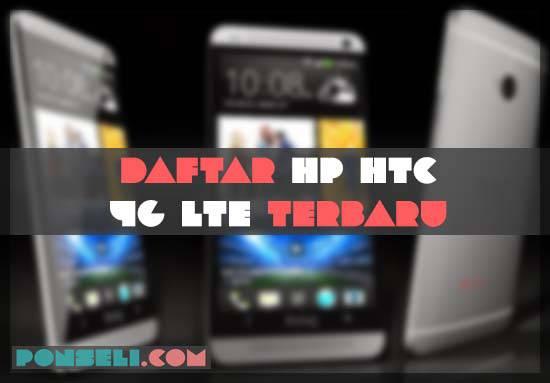 Daftar Harga Hp HTC 4G LTE Terbaru