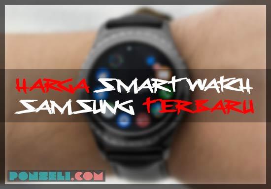 Daftar Harga Smartwatch Samsung