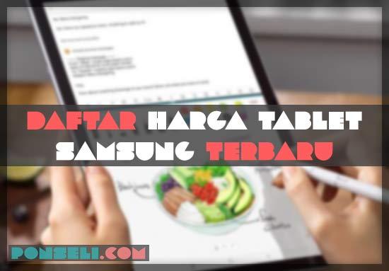 Daftar Harga Tablet Samsung Terbaru