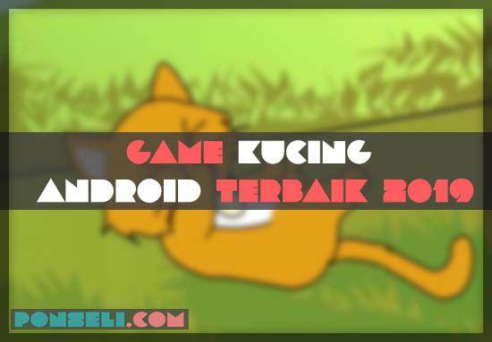 Game Kucing Android Terbaik