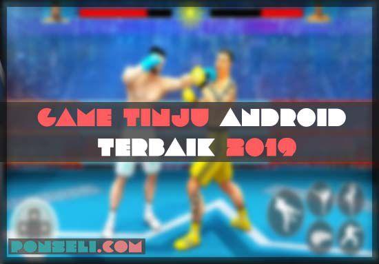 Game Tinju Android Terbaik