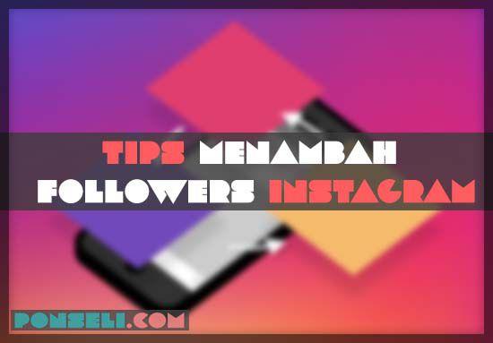 Tips Menggunakan Instagram