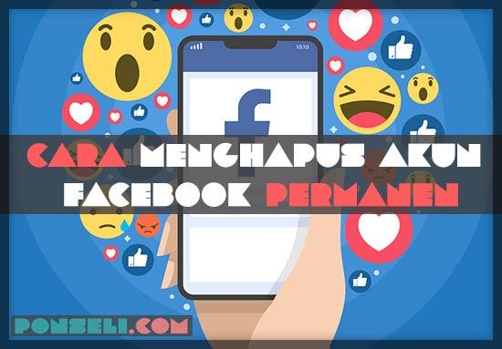 Cara Mengapus Akun Facebook