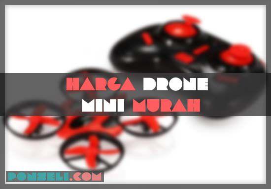 Harga Drone Mini Murah Terbaik