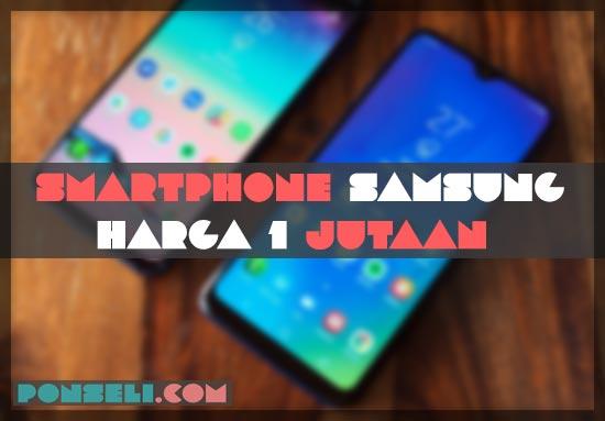 Hp Samsung Harga 1 Jutaan Terbaru