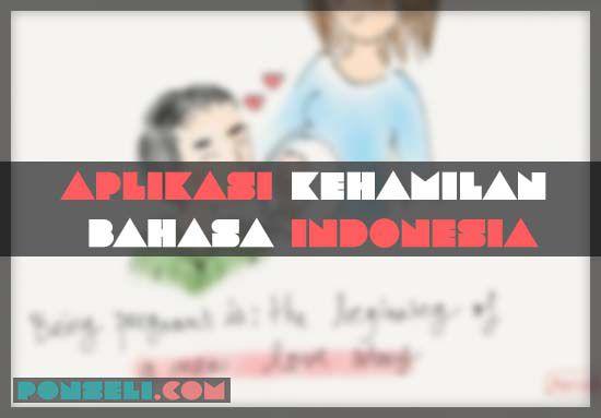 Aplikasi Kehamilan Bahasa Indonesia Terbaru