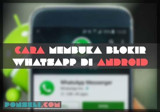 Cara Membuka WhatsApp di Android