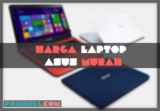 Harga Laptop ASUS Murah Terbaik