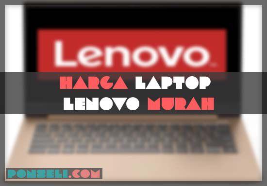 Harga Laptop Lenovo Murah Terbaik