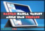 Harga iPad Terbaru dan Termurah