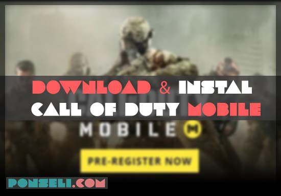 Cara Download Call Of Duty Mobile-Tencent