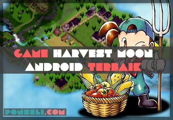 Game Harvest Moon Android Terbaik