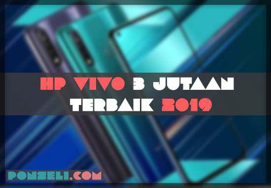 HP Vivo 3 Jutaan Terbaik