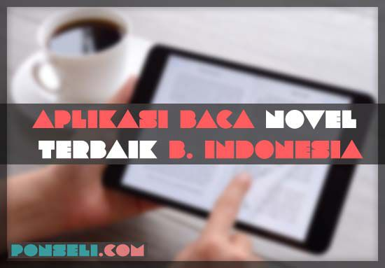Aplikasi Baca Novel Gratis Bahasa Indonesia