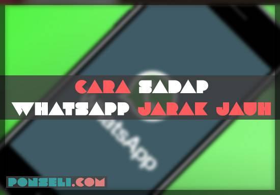 Cara sadap whatsapp jarak jauh