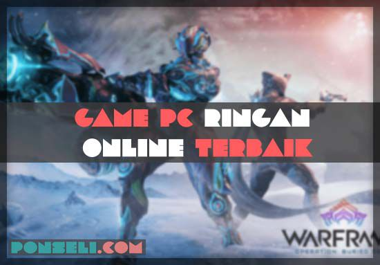 Game PC Ringan Online Terbaik