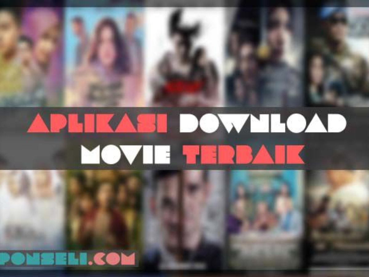 20 Aplikasi Download Film Gratis Di Android 2020 | Ponseli.com