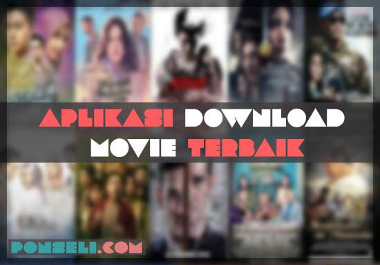 Aplikasi Download Movie Terbaik
