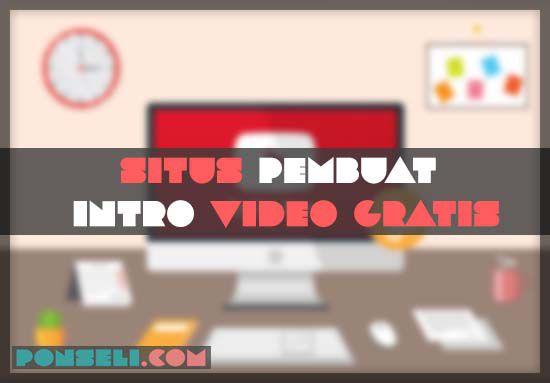 Situs Pembuat Intro Video Gratis