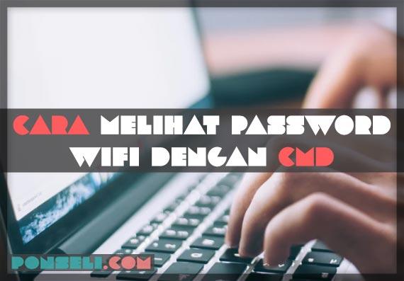 Cara Mengetahui Password Wifi Dengan CMD di Laptop